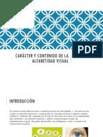 Carácter y Contenido de La Alfabetidad Visual