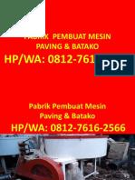 0812-7616-2566 (Tsel)   daftar harga mesin paving block denpasar