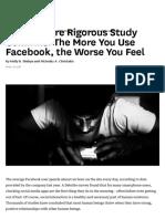 A New, More Rigorous Study Confirms_ the More You Use Facebook, The Worse You Feel