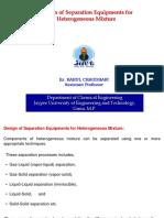 Design of Separation Equipment of Heterogeneous Mix