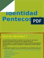 Identidad Pentecostal Ppt