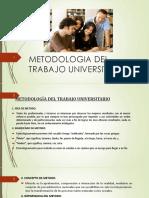 1. Metodologia Del Trabajo Universitario y La Universidad y Reforma Clase 1