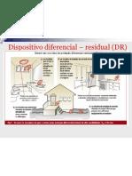 Dispositivo diferencial – residual (DR)