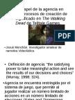 Josué Monchán - El papel de la agencia en los procesos de creacion de significados en The Walking Dead deTelltaleGames