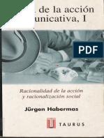 Jürgen Habermas, Teoria de La Accion Comunicativa I