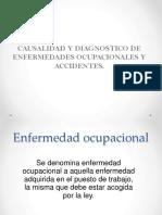 Causalidad y Diagnostico de Enfermedad Ocup. y Accid