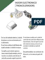 ACELERADOR ELECTRONICO (ELECTROACELERADOR)