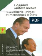 Aggoun Lounis - Rivoire Jean-Baptiste - Françalgérie, Crimes Et Mensonges d'Etats