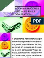 Integracion de Bloques Comerciales en La Globalizacion2011