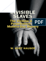 Invisible Slaves