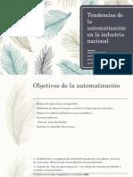 Tendencias de La Automatización en La Industria Nacional