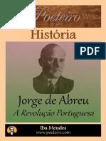 ABREU, Jorge de. a Revolução Portuguesa