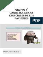 Grupos y Caracteristicas Esenciales de Los Pacientes