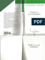 Hablo a las paredes [Jacques Lacan].pdf