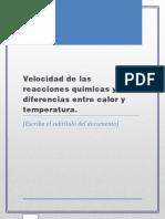 Velocidad de Las Reacciones Químicas y Diferencias Entre Calor y Temperatura