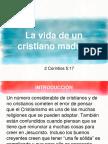 La Vida de Un Cristiano Maduro