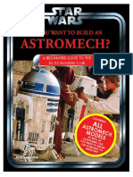So, You Want to Build an Astromech?  Beginner's Guide