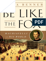 Be Like the Fox, Machiavelli in His World - Erica Benner