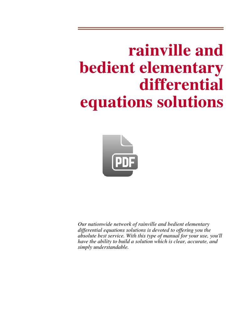 332447696 Rainville and Bedient Elementary Differential Equations Solutions  | Equations | Differential Equations