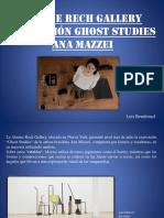 Ana Mazzei, Exposición Ghost Studies en Almine Rech Gallery