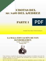 Anécdotas Del Mundo Del Ajedrez, Parte I