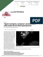 Coluna de Juarez Fonseca Sobre Dez Canções Sem as Quais Você Não Poderá Viver Nem Mais Um Segundo, De Guto Leite