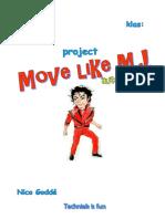project move like m j  tif