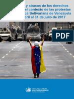 Violaciones y abusos de los derechos humanos en el contexto de las protestas en la República Bolivariana de Venezuela del 1 de abril al 31 de julio de 2017 1April-31July2017 SP