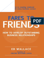 Ed Wallace-Fares to Friends_ How to Develop Outstanding Business Relationships (2007).pdf
