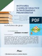 Motivarea Cadrelor Didactice În Învăţământul Preuniversitar