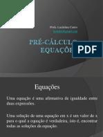4. Pré-Cálculo - Equações