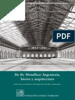 Pedro Navascués Palacio_De Re Metallica. Ingeniería, Hierro y Arquitectura