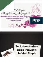 Tes-tes Laboratorium Pada Penyakit Infeksi & Tropis
