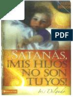 Satanas Mis Hijos No Son Tuyos