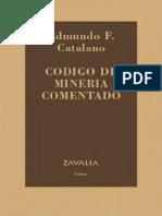 Código de Minería Comentado - Catalano.pdf