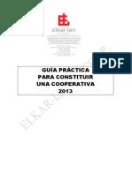 Guia Practica para Constituir una Cooperativa 2013