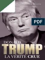George Beahm - Donald Trump La Vérité Crue