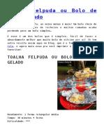 Receita Bolo Toalha Felpuda