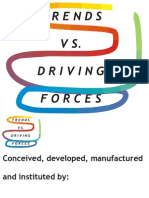 Trends Vs. Driving Forces, A Clarity-Driven Pathway Before A Universal Management and Scientific Blunder! By (c) Copyright 2010 by Andres Agostini ― All Rights Reserved– At http://bit.ly/Trends-Vs-Driving-Forces  and www.linkedin.com/in/AndresAgostini