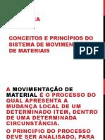 Aula de Movimentação e Armazenagens de Materiais 1 - 2016