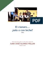 Alonso Millán, Juan José - El Cianuro... Solo o Con Leche