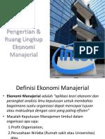 BAB 1 Pengertian & Ruang Lingkup Ekonomi Manajerial.pptx