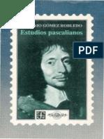 Antonio Gómez Robledo-Estudios Pascalianos-El Colegio Nacional _ Fondo de Cultura Económica (1992)