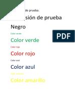 Impresión de Prueba Negro y Color