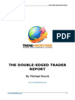 TP the Double Edged Trader Report