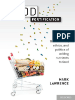 Food Fortification the Evidence, Ethics, And Politics