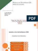 OSI - Camada de Sessao - Debora - lucelia e karoline.pptx