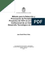 [TESIS] Método para la Selección y Priorización de Portafolios de Proyectos de I+D+i en el Contexto Institucional de un Centro de Desarrollo Tecnológico en Colombia.pdf