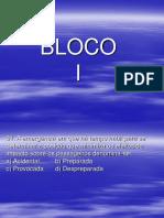 Bloco I - [Www.canalpiloto.com]