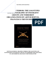 Branding Terror the Logotypes and Iconography of Insurgent Groups and Terrorist Organizations by Artur Beifuss Francesco Trivini Bellin